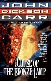 Portada de THE CURSE OF THE BRONZE LAMP BY DICKSON, CARTER [27 FEBRUARY 1997]