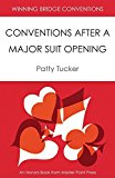 Portada de WINNING BRIDGE CONVENTIONS: CONVENTIONS AFTER A MAJOR SUIT OPENING BY PATTY TUCKER (2014-03-10)