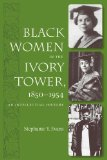 Portada de BLACK WOMEN IN THE IVORY TOWER, 1850-1954: AN INTELLECTUAL HISTORY BY EVANS, STEPHANIE Y. (2008) PAPERBACK