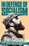 Portada de IN DEFENSE OF SOCIALISM: FOUR SPEECHES ON THE 30TH ANNIVERSARY OF THE CUBAN REVOLUTION (FIDEL CASTRO SPEECHES, VOL. 4, 1988-89) BY FIDEL CASTRO (1994-02-01)