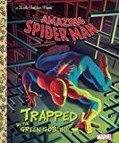 Portada de TRAPPED BY THE GREEN GOBLIN! (MARVEL: SPIDER-MAN) (LITTLE GOLDEN BOOK) BY FRANK BERRIOS (2016-05-03)