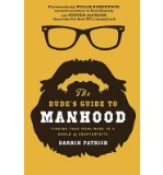Portada de [(THE DUDE'S GUIDE TO MANHOOD: FINDING TRUE MANLINESS IN A WORLD OF COUNTERFEITS)] [AUTHOR: DARRIN PATRICK] PUBLISHED ON (JANUARY, 2014)
