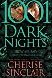 Portada de SHOW ME, BABY: A MASTERS OF THE SHADOWLANDS NOVELLA (1001 DARK NIGHTS) BY CHERISE SINCLAIR (2014-08-07)