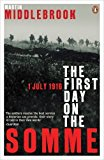 Portada de FIRST DAY ON THE SOMME 1 JULY 1916 (PENGUIN HISTORY) BY MIDDLEBROOK, MARTIN (1992) PAPERBACK