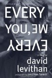 Portada de BY LEVITHAN, DAVID EVERY YOU, EVERY ME (2012) PAPERBACK