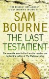 Portada de THE LAST TESTAMENT BY BOURNE, SAM 1ST PAPERBACKITIO EDITION (2007)