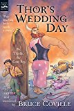 Portada de THOR'S WEDDING DAY: BY THIALFI, THE GOAT BOY, AS TOLD TO AND TRANSLATED BY BRUCE COVILLE (MAGIC CARPET BOOKS) BY BRUCE COVILLE (2008-05-01)