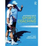 Portada de [( AN INTRODUCTION TO SPORTS COACHING: CONNECTING THEORY TO PRACTICE )] [BY: ROBYN L. JONES] [APR-2013]