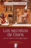 Portada de SECRETOS DE OSIRIS Y OTROS MISTERIOS DEL ANTIGUO EGIPTO