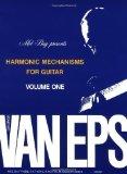 Portada de MEL BAY GEORGE VAN EPS HARMONIC MECHANISMS FOR GUITAR, VOL. 1 BY VAN EPS, GEORGE (1980) PAPERBACK