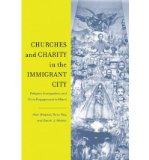 Portada de [( CHURCHES AND CHARITY IN THE IMMIGRANT CITY: RELIGION, IMMIGRATION, AND CIVIC ENGAGEMENT IN MIAMI )] [BY: ALEX STEPICK] [MAY-2009]