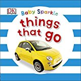 Portada de BABY SPARKLE THINGS THAT GO BY DK (2015-06-01)