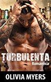 Portada de ROMANTICA: TURBULENTA (CHICO MALO MACHO ALFA ROMANCE MILITAR) (NUEVA COMEDIA ROMÁNTICA ADULTO CONTEMPORÁNEO HISTORIAS CORTAS)