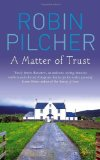 Portada de A MATTER OF TRUST BY PILCHER, ROBIN (2010) PAPERBACK