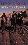 Portada de THE SILK ROAD: FROM XI'AN TO KASHGAR (ODYSSEY THE SILK ROAD) BY JUDY BONAVIA (1-JUL-2004) PAPERBACK