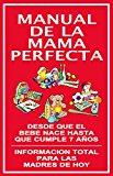 Portada de MANUAL DE LA MAMA PERFECTA (INSTITUTO DE LA FAMILIA)