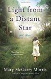 Portada de LIGHT FROM A DISTANT STAR: A NOVEL BY MARY MCGARRY MORRIS (2012-07-17)