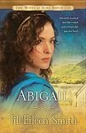 Portada de ABIGAIL (THE WIVES OF KING DAVID, 2) BY JILL EILEEN SMITH (2010) HARDCOVER