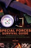 Portada de SPECIAL FORCES SURVIVAL GUIDE: WILDERNESS SURVIVAL SKILLS FROM THE WORLD'S MOST ELITE MILITARY UNITS BY MCNAB, CHRIS (2008)