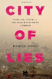 Portada de CITY OF LIES: LOVE, SEX, DEATH, AND THE SEARCH FOR TRUTH IN TEHRAN BY NAVAI, RAMITA (2014) HARDCOVER
