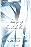 Portada de THE DIARY OF BRAD DE LUCA: BLINDFOLDED INNOCENCE #1.5 BY ALESSANDRA TORRE (2013-09-15)
