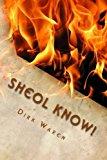 Portada de SHEOL KNOW! BY DIRK WAREN (2015-06-08)