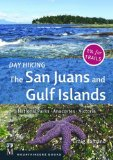 Portada de DAY HIKING THE SAN JUANS AND GULF ISLANDS: NATIONAL PARKS, ANACORTES, VICTORIA BY CRAIG ROMANO (2014) PAPERBACK