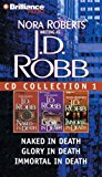 Portada de J. D. ROBB CD COLLECTION 1: NAKED IN DEATH, GLORY IN DEATH, IMMORTAL IN DEATH (IN DEATH SERIES) BY J. D. ROBB (2008-01-29)