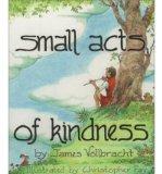 Portada de [( SMALL ACTS OF KINDNESS )] [BY: JAMES VOLLBRACHT] [JAN-1996]