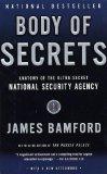 Portada de BODY OF SECRETS: ANATOMY OF THE ULTRA-SECRET NATIONAL SECURITY AGENCY REPRINT EDITION BY BAMFORD, JAMES (2002) PAPERBACK
