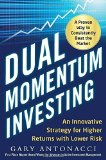 Portada de DUAL MOMENTUM INVESTING: AN INNOVATIVE STRATEGY FOR HIGHER RETURNS WITH LOWER RISK BY ANTONACCI, GARY (2014) HARDCOVER