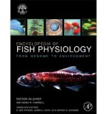 Portada de [(ENCYCLOPEDIA OF FISH PHYSIOLOGY: FROM GENOME TO ENVIRONMENT )] [AUTHOR: ANTHONY P. FARRELL] [JUL-2011]