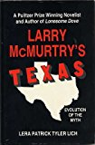 Portada de LARRY MCMURTRY'S TEXAS: EVOLUTION OF A MYTH BY LERA PATRICK TYLER LICH (1988-03-02)