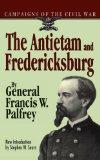 Portada de THE ANTIETAM AND FREDERICKSBURG (CAMPAIGNS OF THE CIVIL WAR S) BY GENERAL FRANCIS W. PALFREY (1996-03-22)