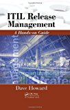 Portada de ITIL RELEASE MANAGEMENT: A HANDS-ON GUIDE BY DAVE HOWARD (2010-05-19)