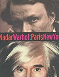 Portada de [(NADAR/WARHOL.PARIS/NEW YORK : PHOTOGRAPHY AND FAME)] [BY (AUTHOR) GORDON BALDWIN ] PUBLISHED ON (SEPTEMBER, 2001)