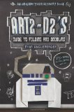 Portada de ART2-D2'S GUIDE TO FOLDING AND DOODLING: AN ORIGAMI YODA ACTIVITY BOOK BY ANGLEBERGER, TOM (2013) HARDCOVER