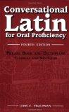 Portada de CONVERSATIONAL LATIN FOR ORAL PROFICIENCY 4TH BY JOHN C. TRAUPMAN (2006) PAPERBACK