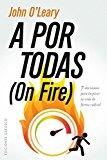 Portada de A POR TODAS (ON FIRE)