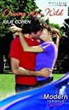 Portada de DRIVING HIM WILD (MODERN ROMANCE SERIES EXTRA) BY JULIE COHEN (2007-02-01)
