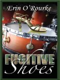 Portada de FUGITIVE SHOES (FIVE STAR EXPRESSIONS) BY O'ROURKE, ERIN (2006) HARDCOVER