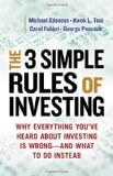 Portada de THE 3 SIMPLE RULES OF INVESTING: WHY EVERYTHING YOU'VE HEARD ABOUT INVESTING IS WRONG AND WHAT TO DO INSTEAD 1ST EDITION BY MICHAEL EDESESS, KWOK L. TSUI, CAROL FABBRI, GEORGE PEACOCK (2014) PAPERBACK
