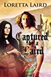Portada de [(CAPTURED BY A LAIRD)] [BY (AUTHOR) LORETTA LAIRD] PUBLISHED ON (DECEMBER, 2014)