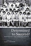 Portada de [(DETERMINED TO SUCCEED? : PERFORMANCE VERSUS CHOICE IN EDUCATIONAL ATTAINMENT)] [EDITED BY MICHELLE JACKSON] PUBLISHED ON (JANUARY, 2013)