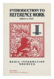Portada de INTRODUCTION TO REFERENCE WORK; VOLUME 1, BASIC INFORMATION SOURCES / WILLIAM A. KATZ [VOL. 1 OF 2]