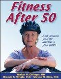 Portada de FITNESS AFTER 50 BY WALTER H. ETTINGER, BRENDA S. WRIGHT, STEVEN N. BLAIR (2006) PAPERBACK