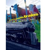 Portada de [( RUNNING WITH TRAINS: A NOVEL IN POETRY AND TWO VOICES )] [BY: MICHAEL J ROSEN] [APR-2012]