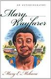 Portada de MARY, WAYFARER (CHAPEL HILL BOOKS) BY MARY E. MEBANE (1999-03-22)
