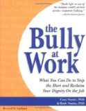 Portada de THE BULLY AT WORK: WHAT YOU CAN DO... OF NAMIE, GARY, NAMIE, RUTH F. ON 01 MAY 2000