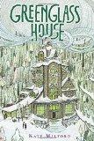 Portada de GREENGLASS HOUSE BY MILFORD, KATE (2014) HARDCOVER